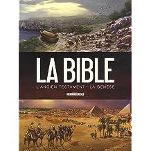 La Bible - L'Ancien Testament : La Genèse Tome 1 et 2