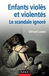 Enfants violés et violentés : le scandale ignoré