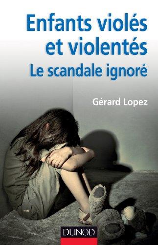 Enfants viols et violents : le scandale ignor