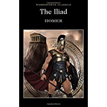 Iliad (Wordsworth Classics)
