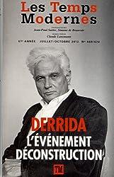 Les Temps Modernes: Jacques Derrida:L'événement Déconstruction