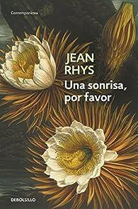 Una sonrisa, por favor par Jean Rhys