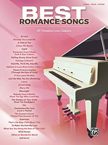 Best Romance Songs: 49 Timeless Love Classics (Piano/Vocal/Guitar) (Best Songs)
