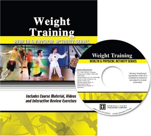 Weight Training (Health and Physical Activity Series) por University of Florida
