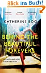 Behind the Beautiful Forevers: Life,...