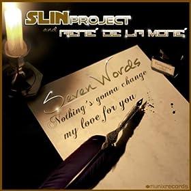 Slin Project & René De La Moné-Seven Words