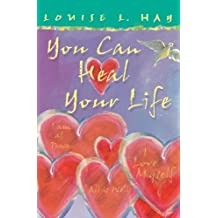 You Can Heal Your Life: Gift Edition by Hay, Louise L. Published by Hay House UK (2004)