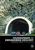 Foundations of Engineering Geology, Third Edition