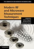 Modern RF and Microwave Measurement Techniques (The Cambridge RF and Microwave Engineering Series)