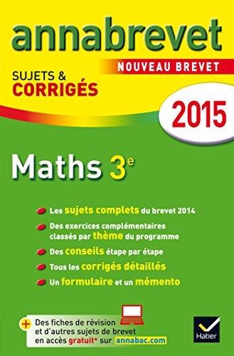 Mathématiques 3e : Sujets et corrigés par Bernard Demeillers