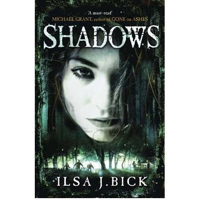 [(Shadows)] [ By (author) Ilsa J. Bick ] [September, 2012]