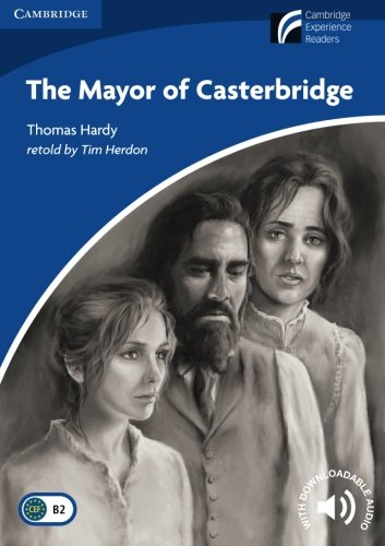 CDR5: The Mayor of Casterbridge Level 5 Upper-intermediate (Cambridge Discovery Readers) por Thomas Hardy