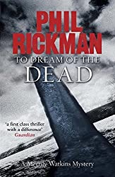 To Dream of the Dead: A Merrily Watkins Mystery (Merrily Watkins Mysteries) by Phil Rickman (2009-06-04)