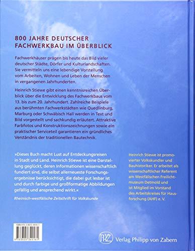 Fachwerkhäuser in Deutschland: Konstruktion, Gestalt und Nutzung vom Mittelalter bis heute - 2