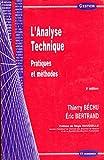 L'analyse technique. : Pratiques et méthodes, 5ème édition