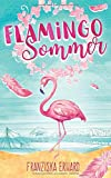 'Flamingo-Sommer' von Franziska Erhard