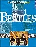 Akkordeon pur: The Beatles 1. Spezialarrangements im mittleren Schwierigkeitsgrad