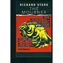 The Mourner by Richard Stark (1990-10-02)