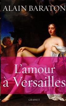 L'amour à Versailles (essai français)