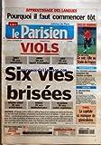 Telecharger Livres PARISIEN LE No 18989 du 27 09 2005 APPRENTISSAGE DES LANGUES POURQUOI IL FAUT COMMENCER TOT LIGUE DES CHAMPIONS CE SOIR LILLE AU STADE DE FRANCE VIOLS INES 35 ANS ASSISTANTE ANNE 40 ANS AGENT IMMOBILIER LISA 33 ANS AVOCATE SIX VIES BRISEES MARIE ANGE 36 ANS PUBLICITAIRE MARIE 39 ANS BIBLIOTHECAIRE CLAUDIA 35 ANS CADRE SUPERIEUR JUSTICE ARRESTATIONS DES TERRORISTES PRESUMES PREPARAIENT DES ATTENTATS EN FRANCE THEATRE LE ONE MAN SHOW DE BRIALY PARIS LA CAPITA (PDF,EPUB,MOBI) gratuits en Francaise