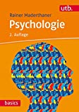 Psychologie (utb basics, Band 2772)