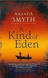 A Kind of Eden by Smyth, Amanda (2013) Paperback