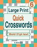 Large Print Quick Crosswords Volume 6