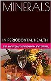 Image de MINERALS: IN PERIODONTAL HEALTH (English Edition)