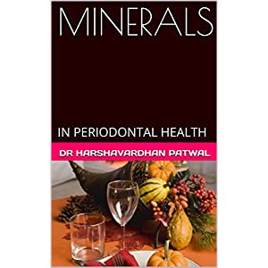 MINERALS: IN PERIODONTAL HEALTH (English Edition)