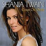 Shania Twain: Come on Over [Musikkassette] (Hörkassette)