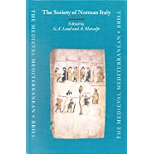 The Society of Norman Italy (Medieval Mediterranean) (The Medieval Mediterranean)