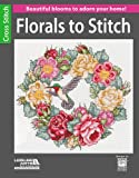 Florals to Stitch: Beautiful Blooms to Adorn Your Home!