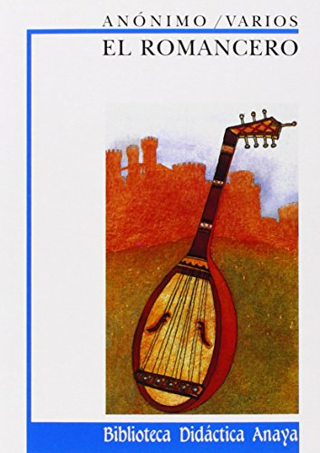 El Romancero: 5 (Clásicos - Biblioteca Didáctica Anaya)