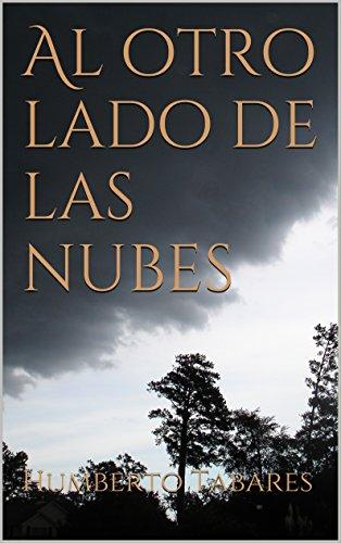 Al otro lado de las nubes por Humberto Tabares