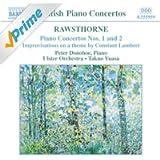 Rawsthorne: Piano Concertos Nos. 1 And 2