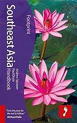 Southeast Asia Footprint Handbook (Footprint Southeast Asia Handbook)