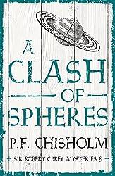 A Clash of Spheres (Sir Robert Carey Mysteries Book 8)