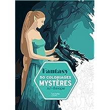 Fantasy : 50 coloriages mystères by Capucine Sivignon (2016-05-04)