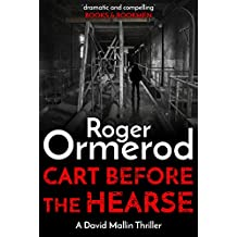 Cart Before The Hearse (David Mallin Detective series Book 14)