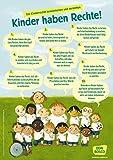 Wir haben Rechte!: Die UN Kinderrechte als DIN-A1 Plakat (Poster für die Öffentlichkeitsarbeit in Kitas und Grundschulen)