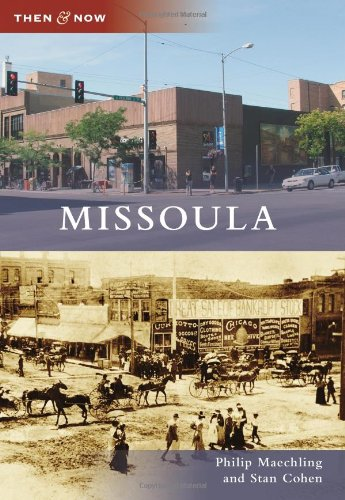 Missoula (Then and Now) (Valley City State University)