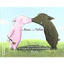 La Rosa i en Tòfon. Una història d'amor (Trampantojo)