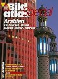 HB Bildatlas Special Arabien, V.A. Emirate, Oman, Kuwait, Qatar, Bahrain