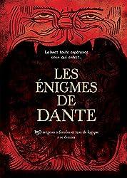 Les énigmes de Dante: 150 énigmes infernales et jeux de logique à se damner