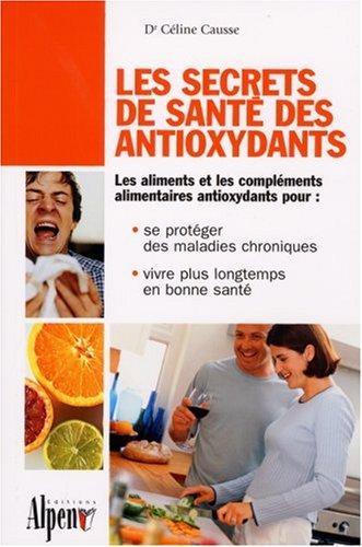 Les secrets de santé des antioxydants