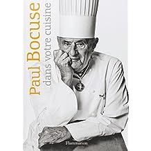 Paul Bocuse dans votre cuisine