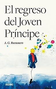 El regreso del joven príncipe par A.G. Roemmers
