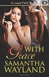 With Grace by Samantha Wayland (2010-11-22)