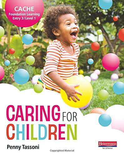 CACHE Entry Level 3/Level 1 Caring for Children Student Book (CACHE: Child Care)