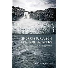 Snorri Sturluson Homer des Nordens. Eine Biographie. Übersetzt von Regina Jucknies